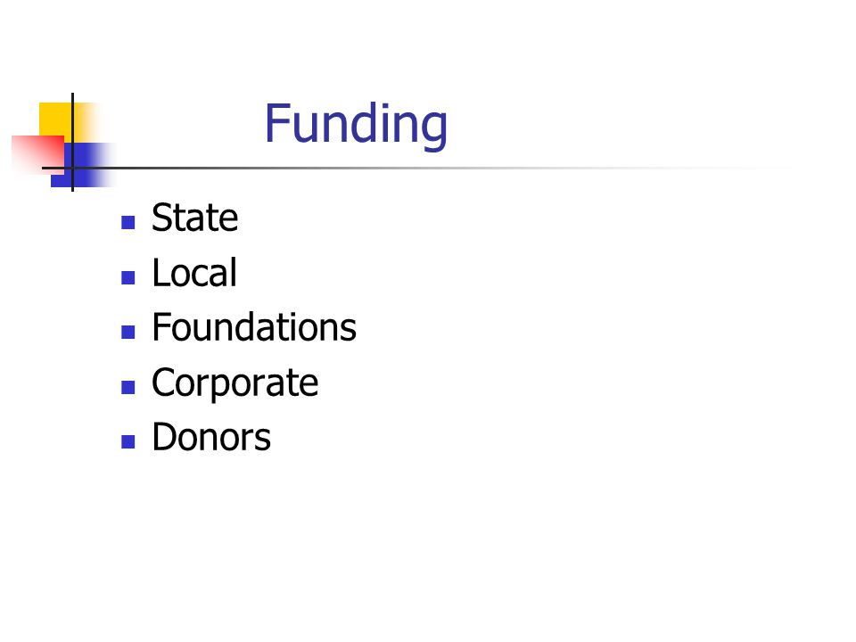 Funding State Local Foundations Corporate Donors