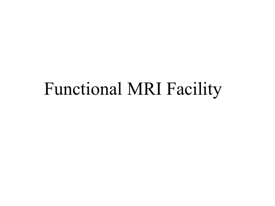 Functional MRI Facility