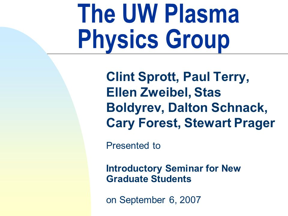 Research Interests n Magnetohydrodynamics (MHD) n Extended MHD (2-fluid/FLR effects) n Fluid models for tokamak plasmas (closures) n Plasma relaxation/dynamo n Large scale computations for fluid plasmas n MHD/RF interactions n Anomalous angular momentum transport in magnetized plasmas n Structure and heating of the solar corona n Accretion disk coronae