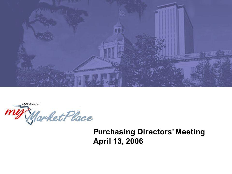 Purchasing Directors' Meeting April 13, 2006