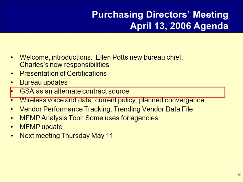 14 Purchasing Directors' Meeting April 13, 2006 Agenda Welcome, introductions.