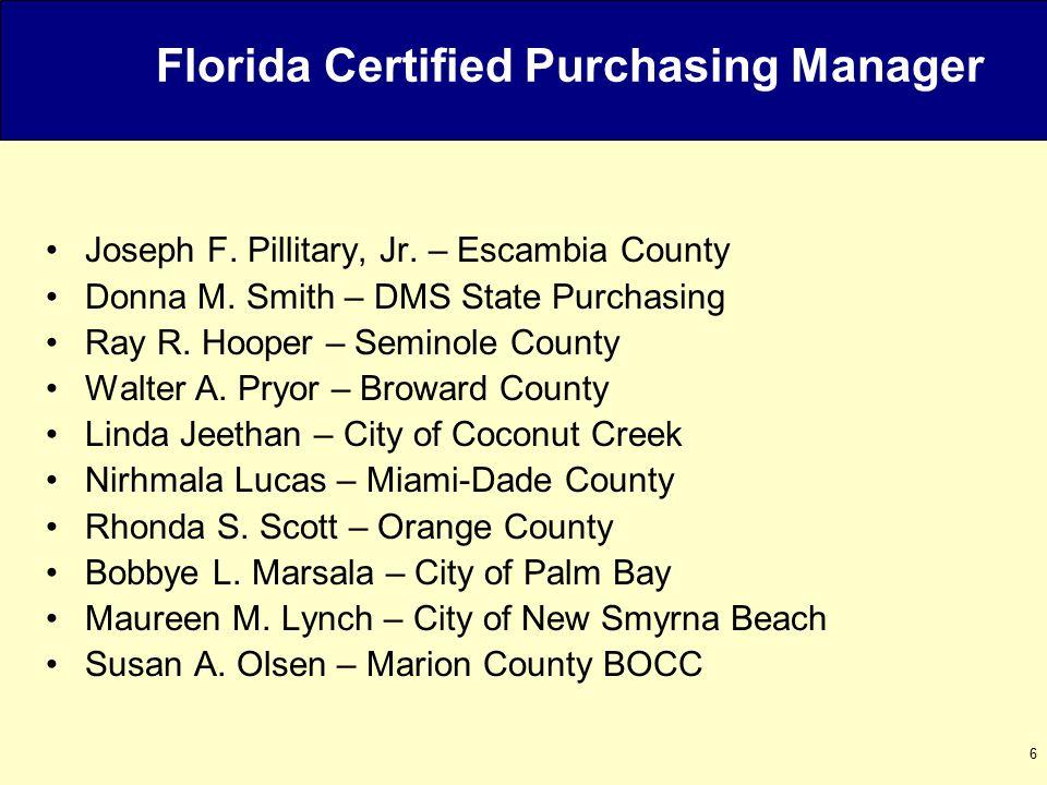 6 Florida Certified Purchasing Manager Joseph F. Pillitary, Jr.
