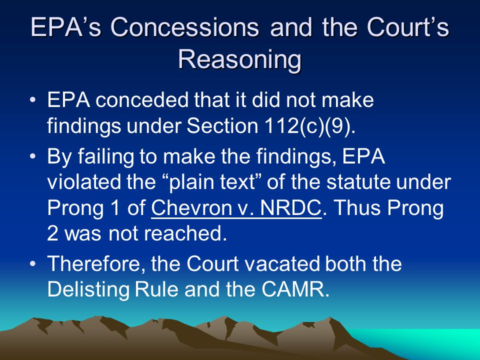 EPA's Concessions and the Court's Reasoning EPA conceded that it did not make findings under Section 112(c)(9).