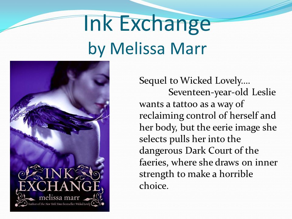 Ink Exchange by Melissa Marr Sequel to Wicked Lovely….