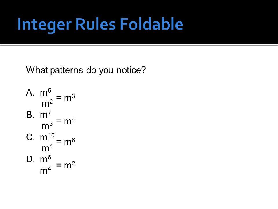 What patterns do you notice? A.m 5 m 2 B.m 7 m 3 C.m 10 m 4 D.m 6 m 4 = m 3 = m 4 = m 6 = m 2