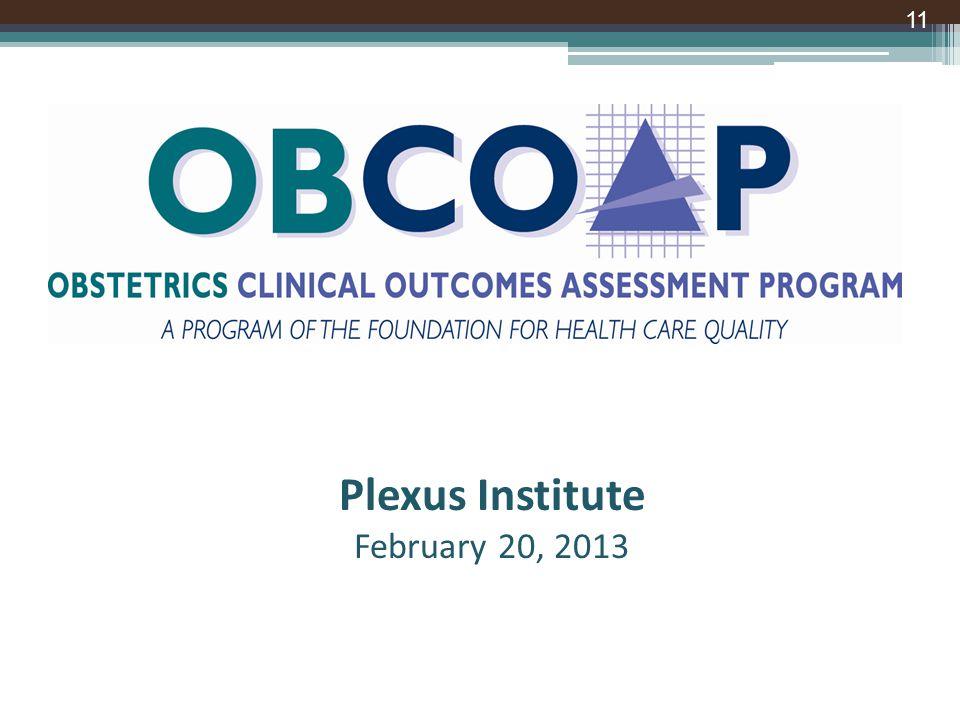 Plexus Institute February 20, 2013 11