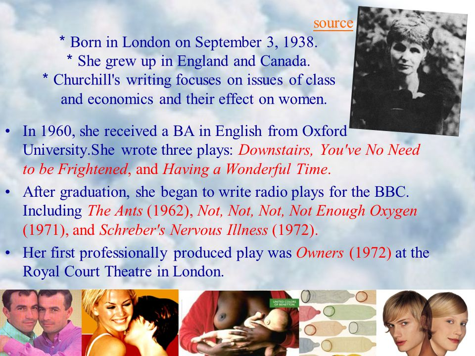 * Born in London on September 3, 1938. * She grew up in England and Canada.