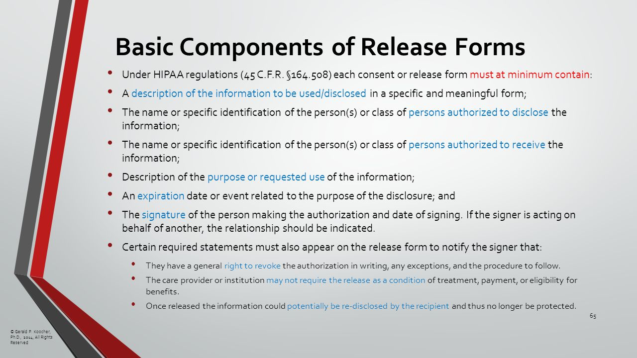 Basic Components of Release Forms Under HIPAA regulations (45 C.F.R.
