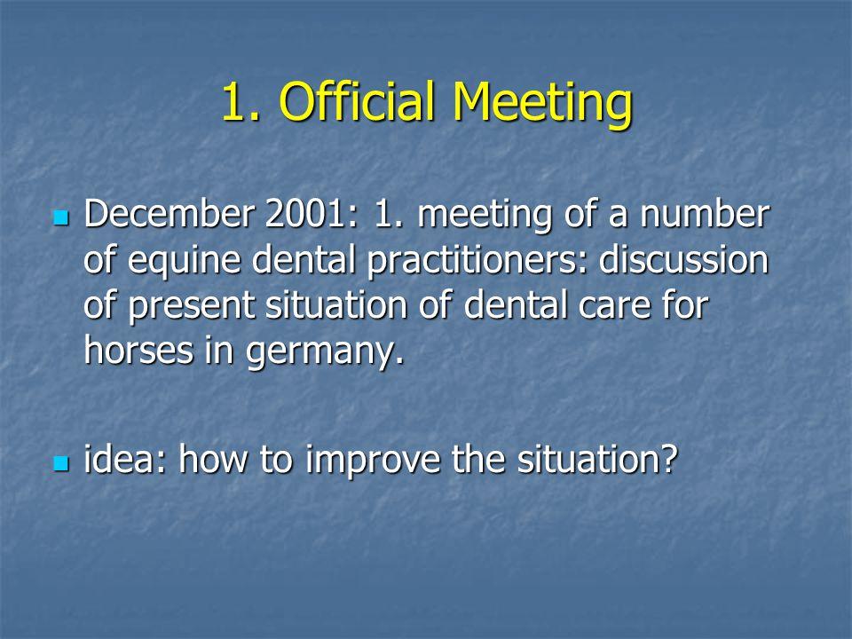 1.Official Meeting December 2001: 1.