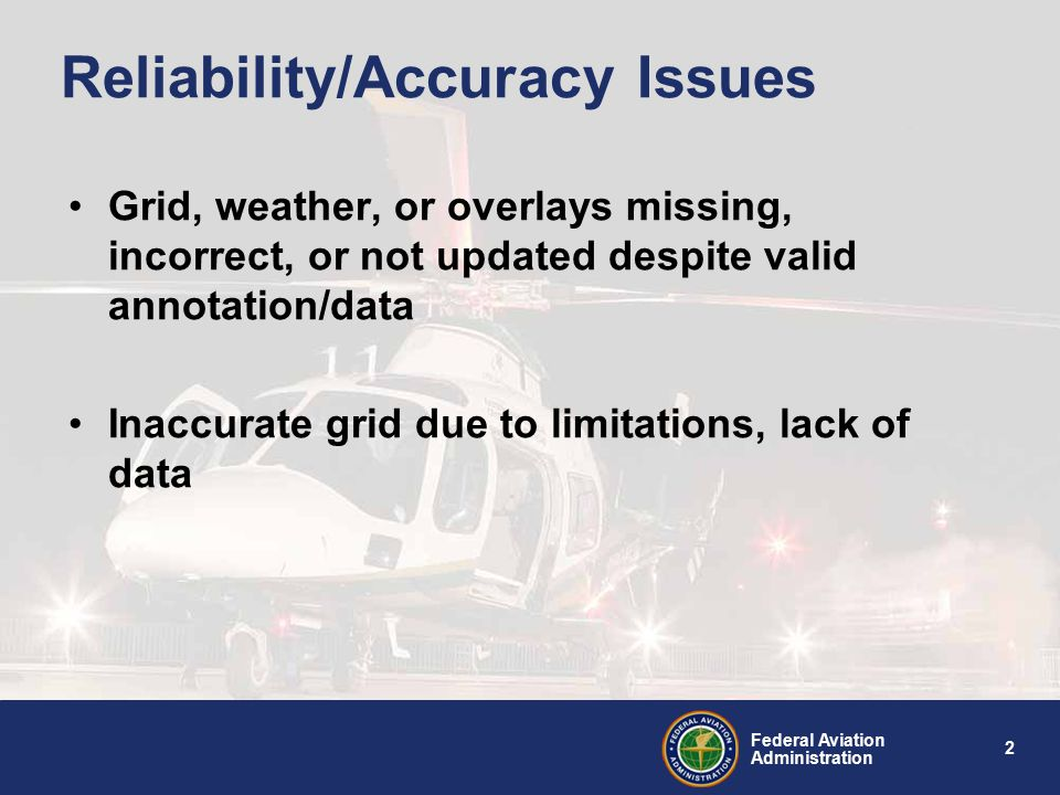 3 Federal Aviation Administration Annotations Important information on validity of analysis and accuracy of products displayed