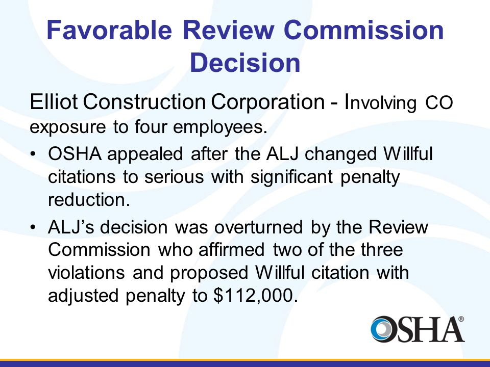 Favorable Review Commission Decision Elliot Construction Corporation - I nvolving CO exposure to four employees.