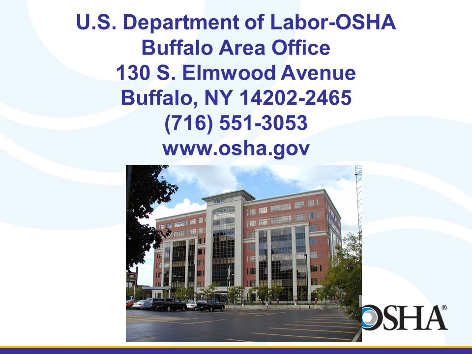 U.S. Department of Labor-OSHA Buffalo Area Office 130 S.