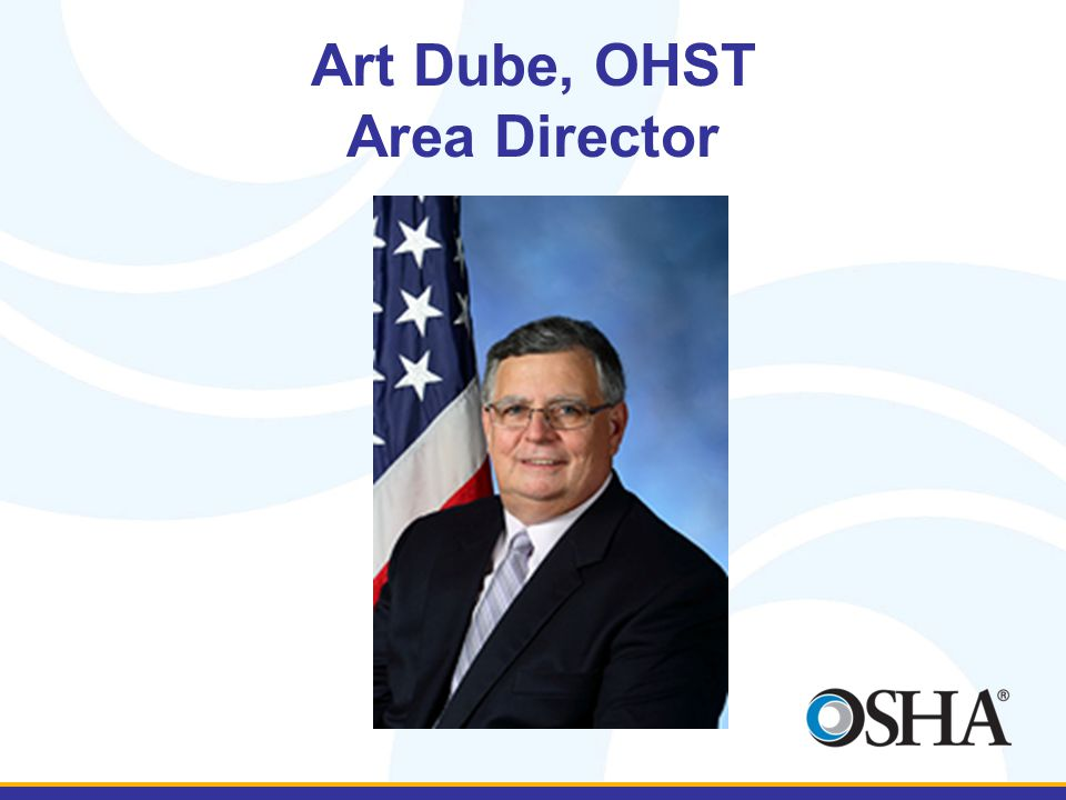 Art Dube, OHST Area Director