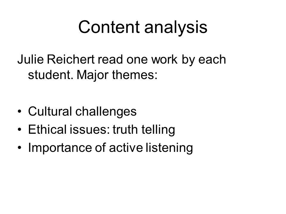 Content analysis Julie Reichert read one work by each student.