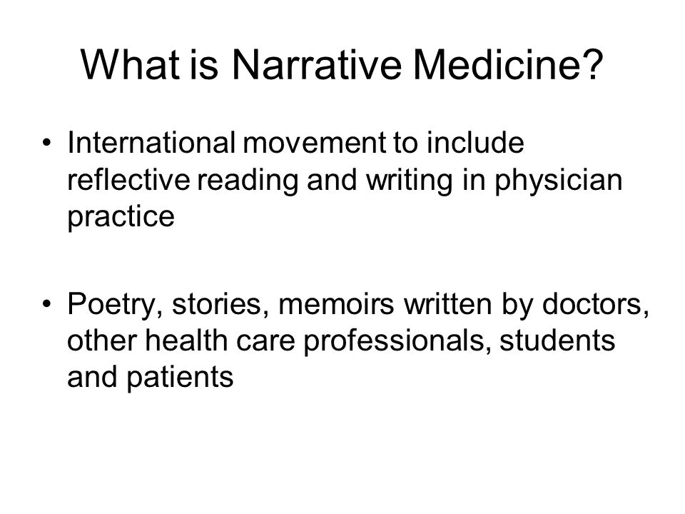What is Narrative Medicine.