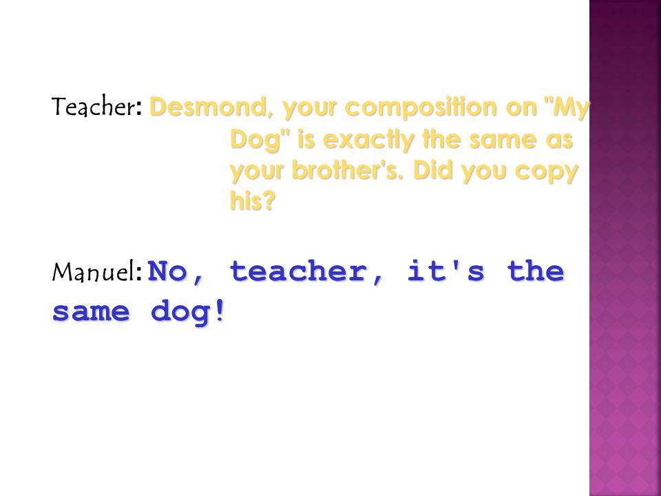 Desmond, your composition on