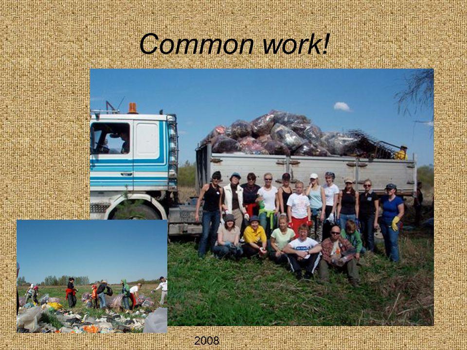 Common work! 2008