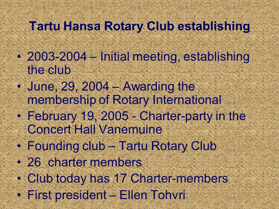 First joint activities as group – Hansa rotary 2003 - 2004