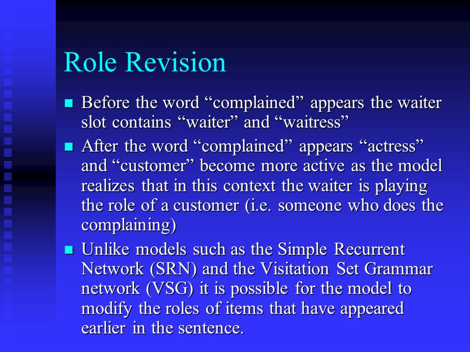 """Role Revision Before the word """"complained"""" appears the waiter slot contains """"waiter"""" and """"waitress"""" Before the word """"complained"""" appears the waiter sl"""
