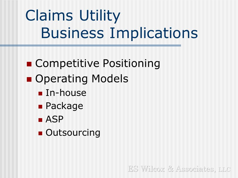 Claims Utility Market Overview What is a Claims Utility.