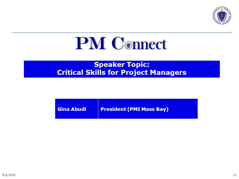 Critical Skills for Project Managers 125/2/2015 Click here to view the Presentation