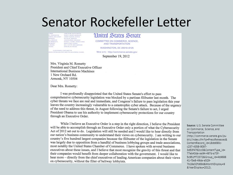 Senator Rockefeller Letter Source: U.S. Senate Committee on Commerce, Science, and Transportation (http://commerce.senate.gov/pu blic/index.cfm?p=Pres