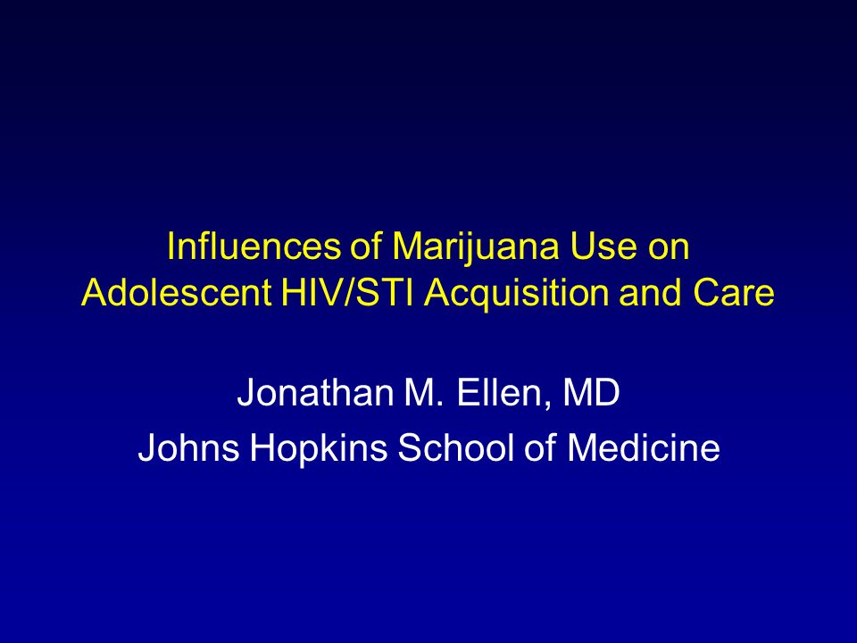 Marijuana and HIV/STI Risk Indirect effects: –Predisposition for risky behaviors –Drug using social networks –High risk sexual networks Direct effect: –Executive function and decision making