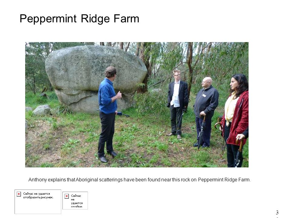 30 Peppermint Ridge Farm Anthony explains that Aboriginal scatterings have been found near this rock on Peppermint Ridge Farm.