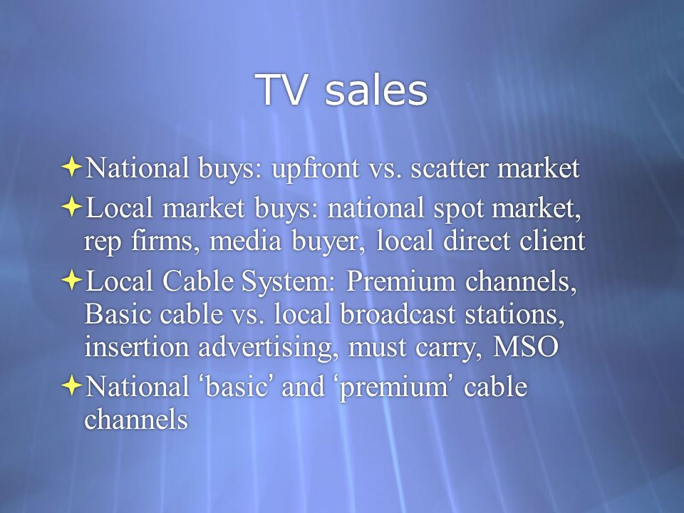TV sales  National buys: upfront vs.