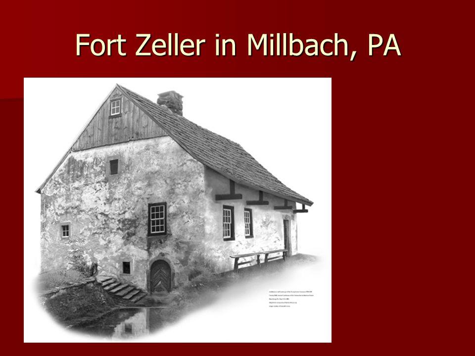 Fort Zeller in Millbach, PA