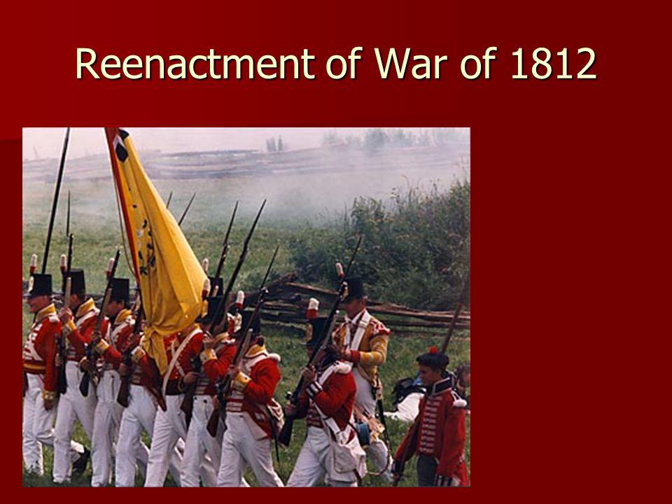 Reenactment of War of 1812
