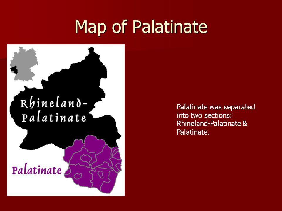 Map of Palatinate Palatinate was separated into two sections: Rhineland-Palatinate & Palatinate.