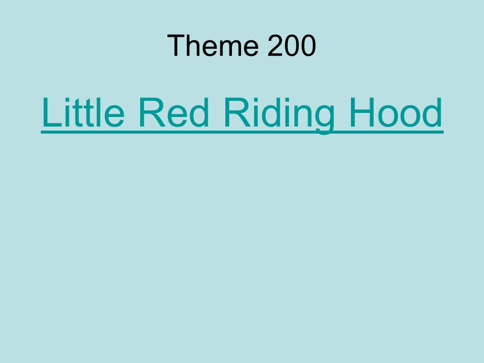 Theme 200 Little Red Riding Hood