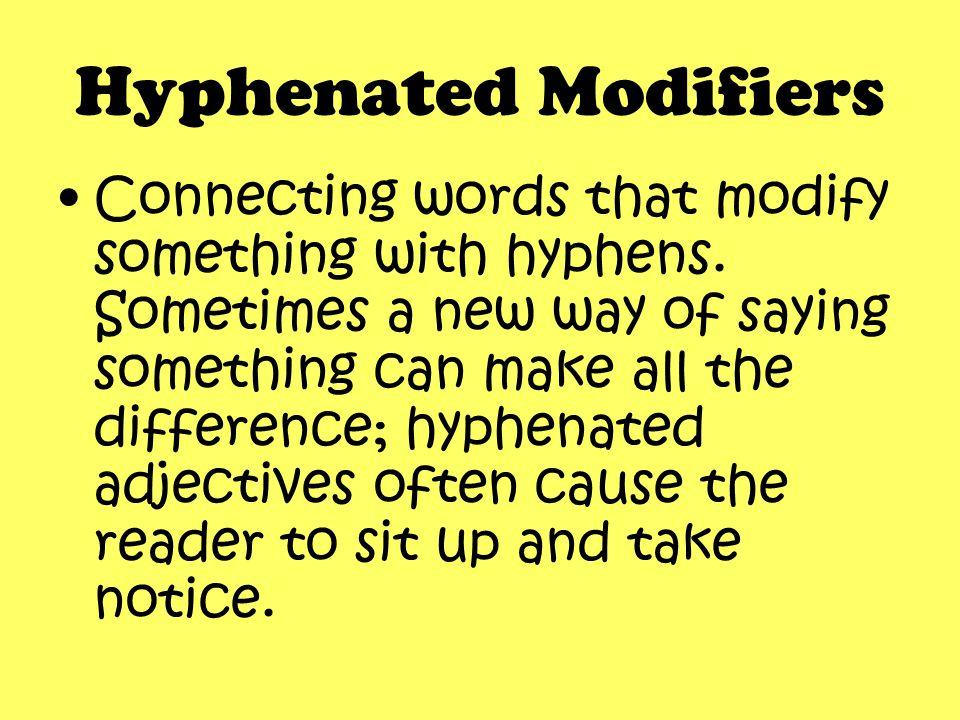 Smiley Face Trick #7 Hyphenated Modifiers ~Mary Ellen Ledbetter
