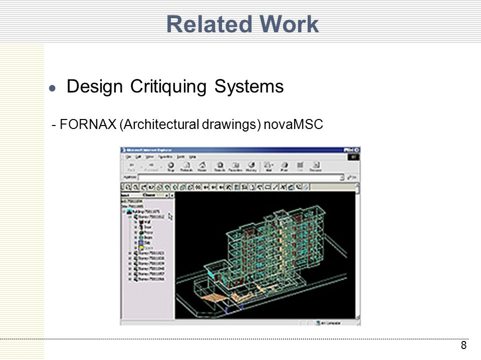 Related Work Design Critiquing Systems - FORNAX (Architectural drawings) novaMSC 8
