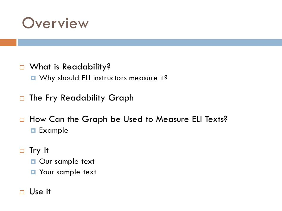 Overview  What is Readability.  Why should ELI instructors measure it.