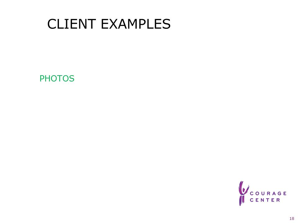 18 CLIENT EXAMPLES PHOTOS