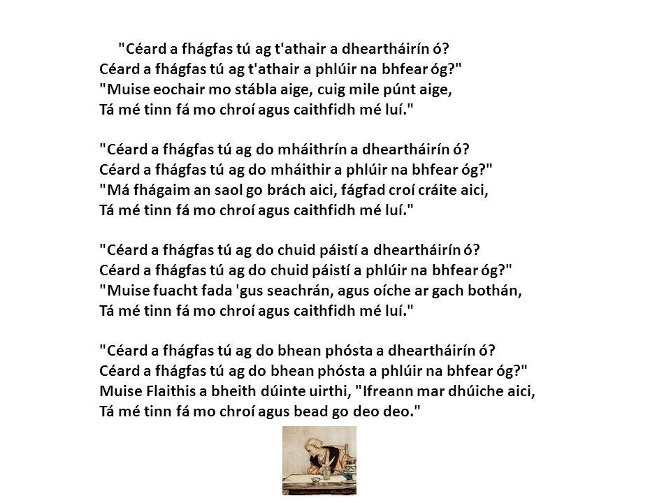 Céard a fhágfas tú ag t athair a dheartháirín ó.