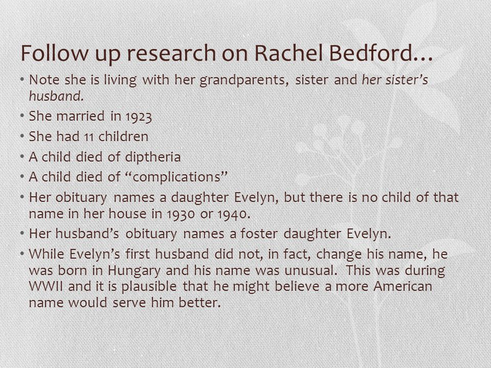 Follow up research on Rachel Bedford… Note she is living with her grandparents, sister and her sister's husband.
