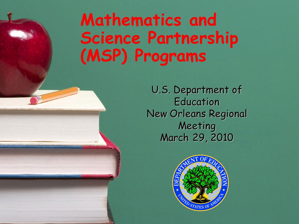 Mathematics and Science Partnership (MSP) Programs U.S.