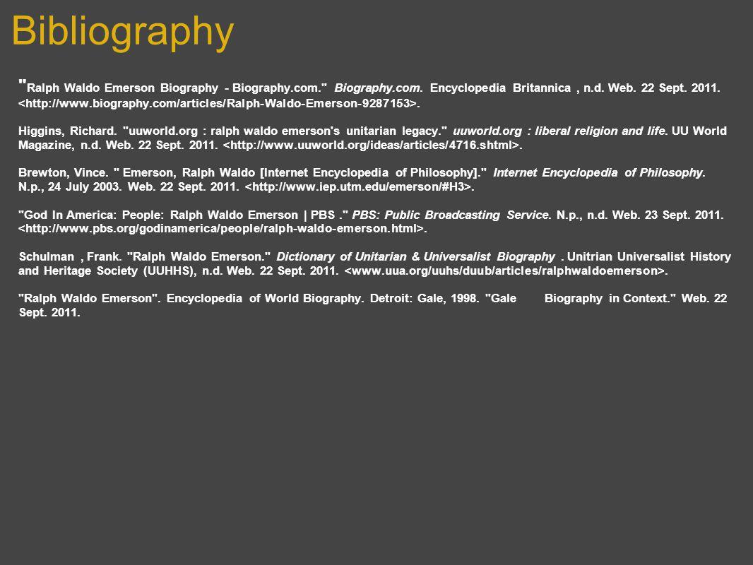 Bibliography Ralph Waldo Emerson Biography - Biography.com. Biography.com.