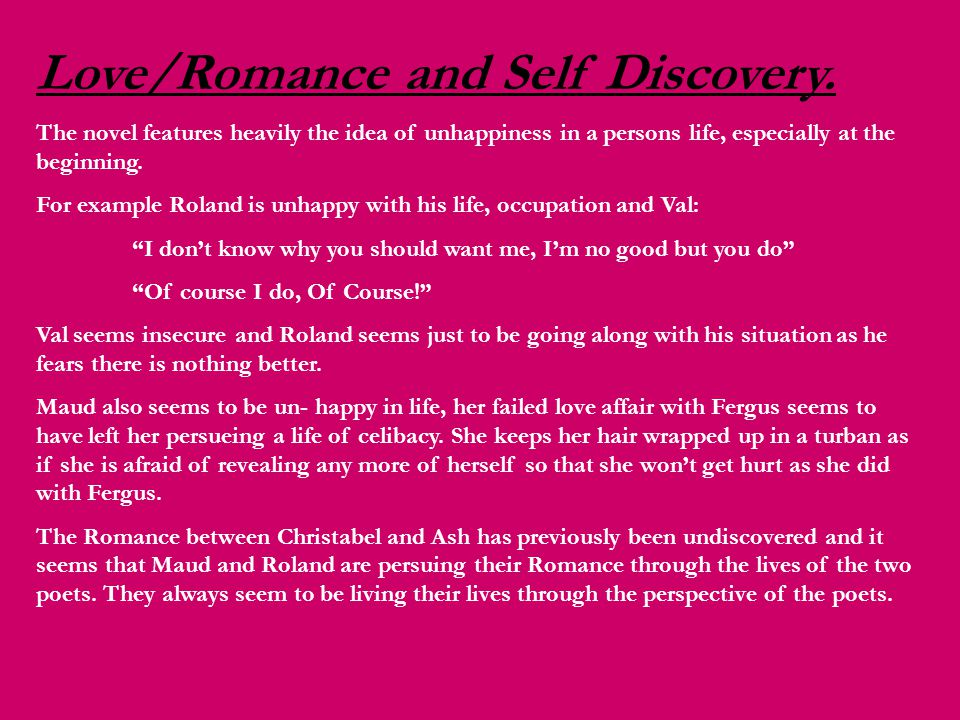 Love/Romance and Self Discovery.