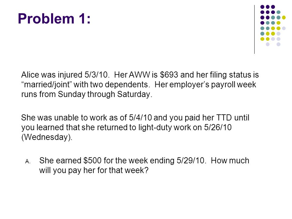 Problem 1: Alice was injured 5/3/10.