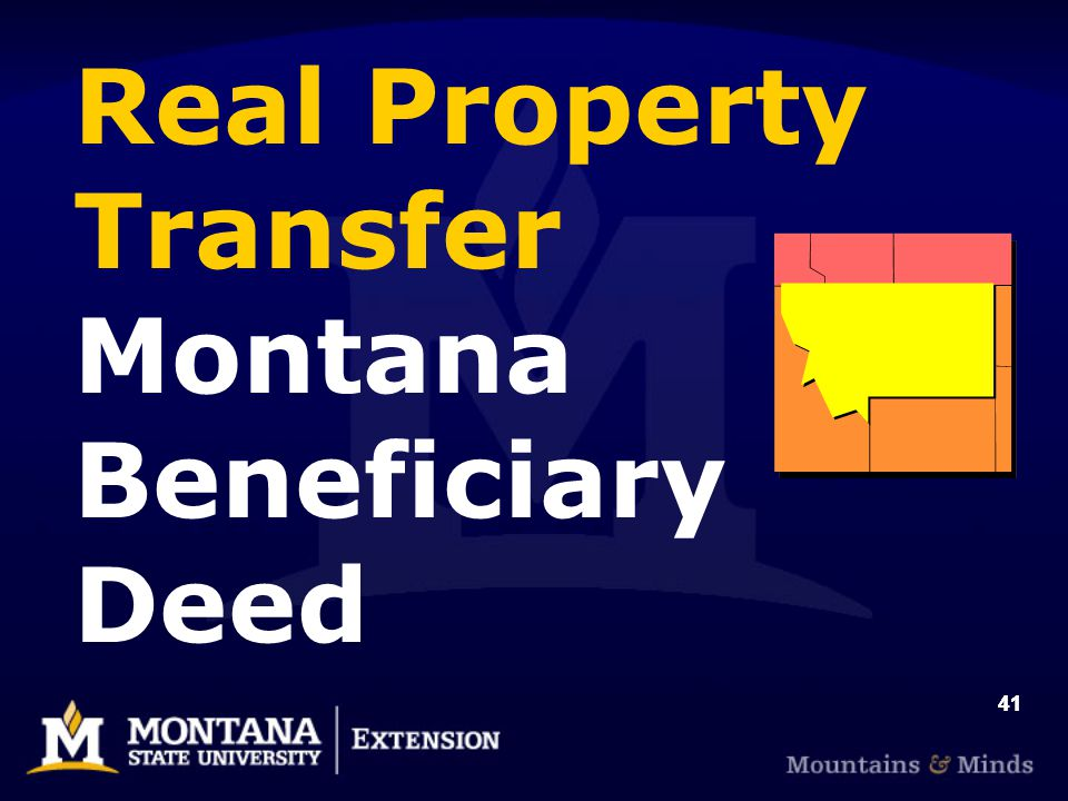 41 Real Property Transfer Montana Beneficiary Deed