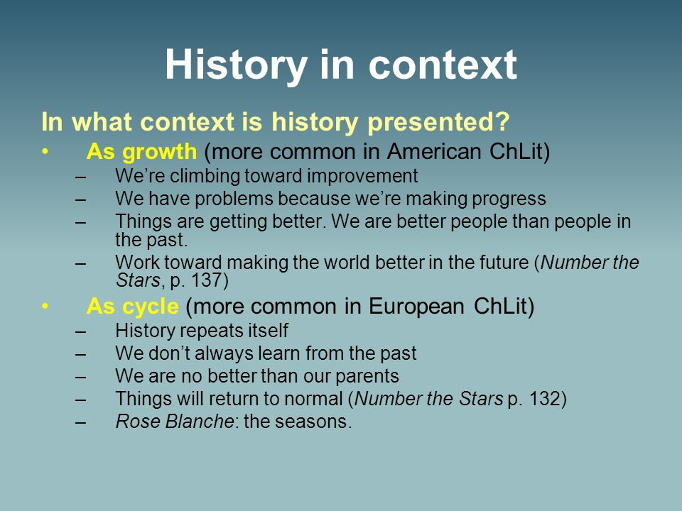 History in context In what context is history presented.