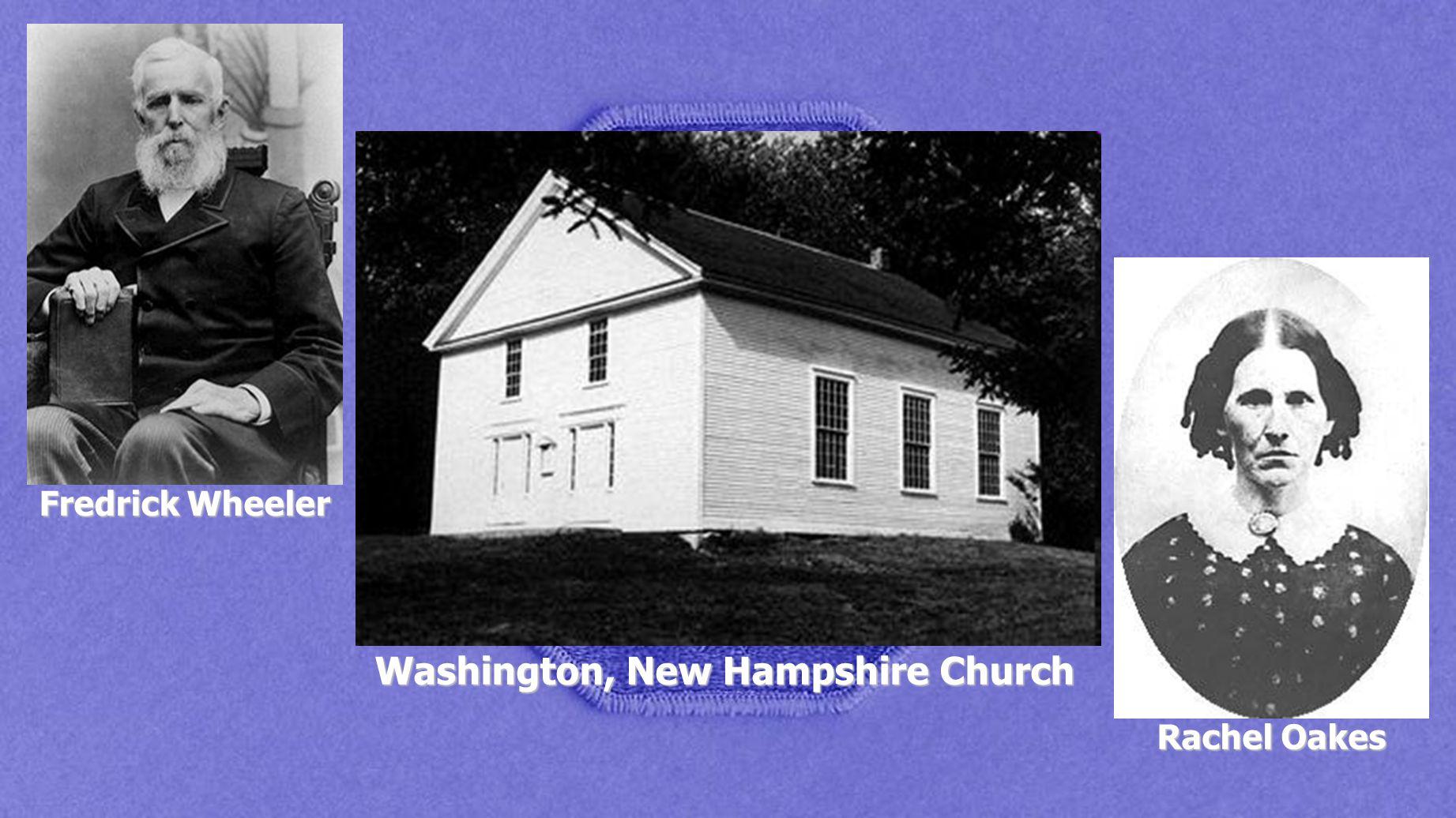 Fredrick Wheeler Rachel Oakes Washington, New Hampshire Church