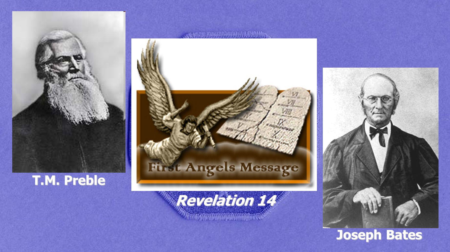 T.M. Preble Joseph Bates Revelation 14