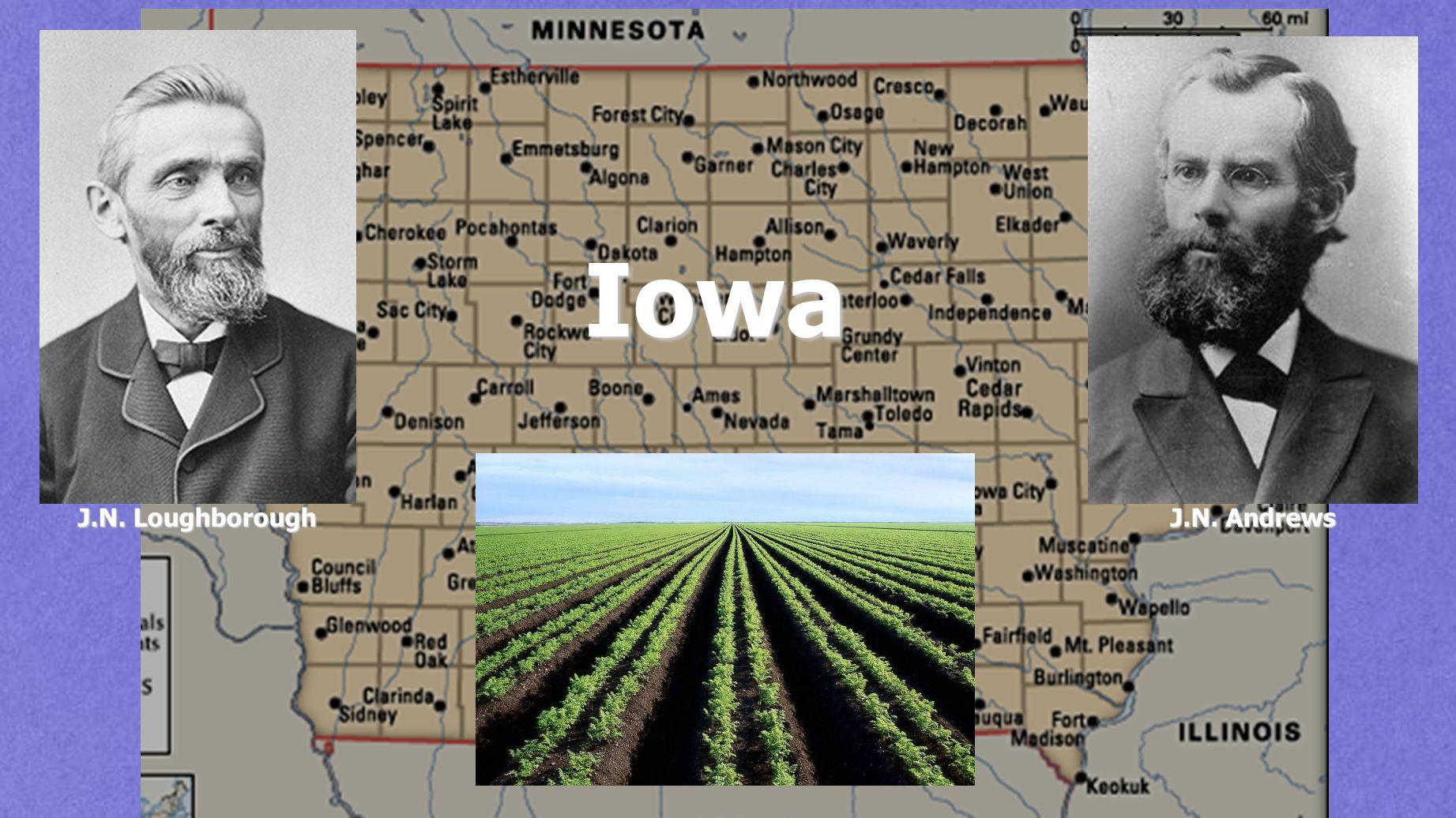 J.N. Loughborough J.N. Andrews Iowa