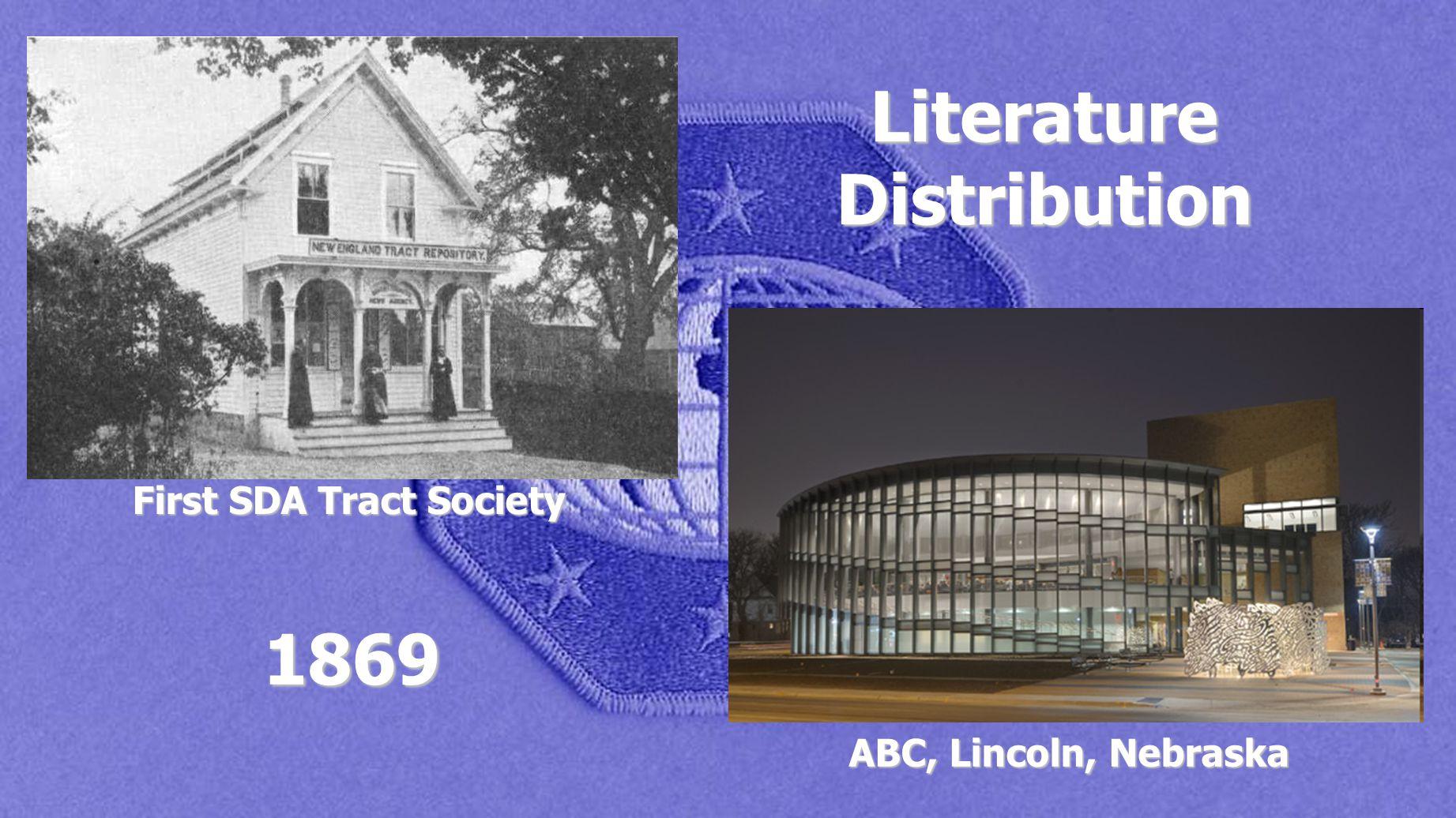 First SDA Tract Society ABC, Lincoln, Nebraska Literature Distribution 1869