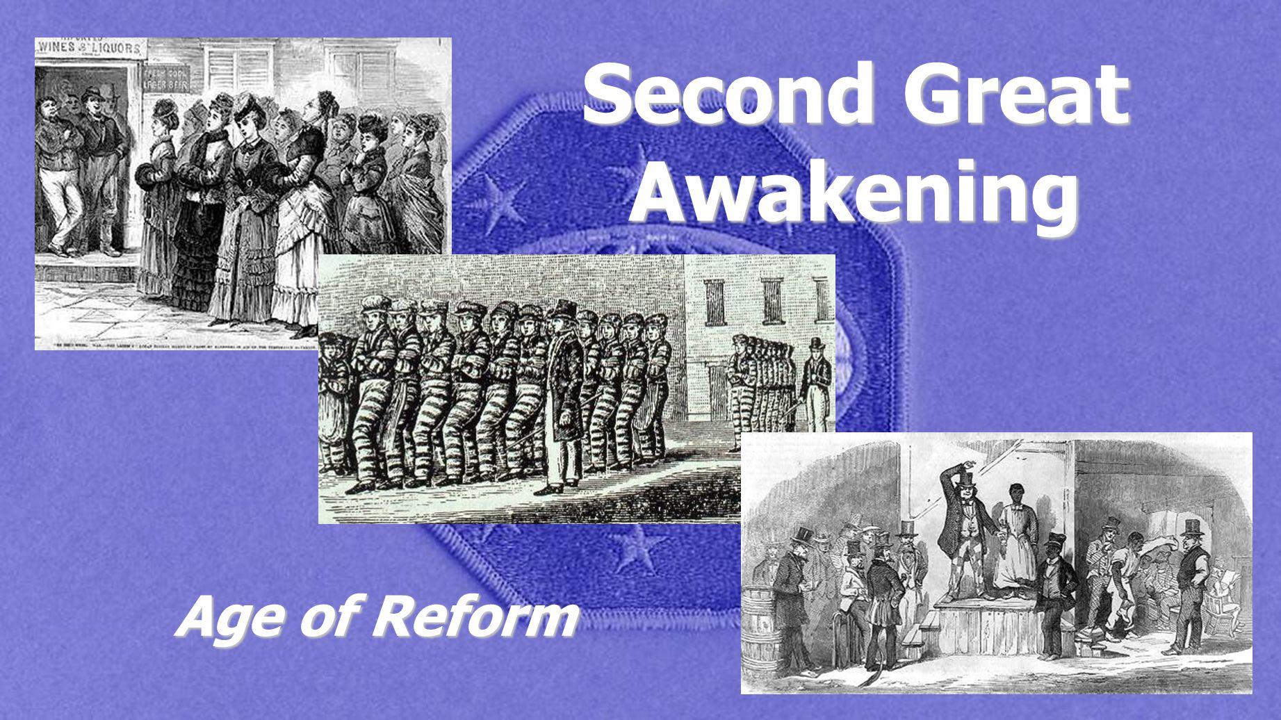 Second Great Awakening Age of Reform